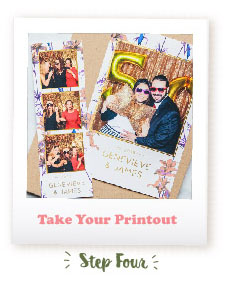 Wedding Photo Booth - Take Your Printout