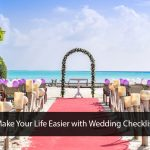 Wedding Checklist – Planning for Wedding Makes Simple!