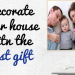 Decorate Your Home with Fabulous Gifts