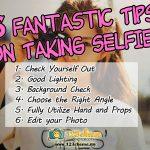 6 Fantastic Tips on Taking Good Selfie